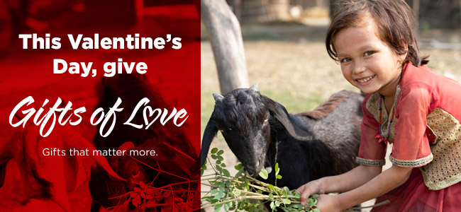 This Valentine's Day, give Gifts of Love - Gifts that matter more.